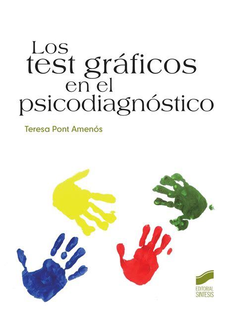 Los Test Graficos En Psicodiagnostico