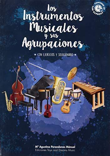 Los instrumentos musicales y sus agrupaciones (Mª AGUSTINA PERANDONES) - 9788494346583
