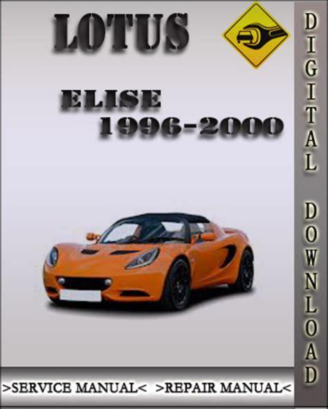 Lotus Elise 1996 2000 Service Manual