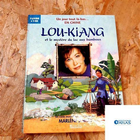 Lou Kiang Et Le Mystere Du Lac Aux Bambous
