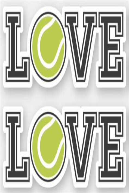 Love Tennis Journal Tennis Ball And Racket Notebook For Writing