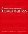 Lovemarks El Futuro Mas Alla De Las Marcas Empresa Activa Ilustrado