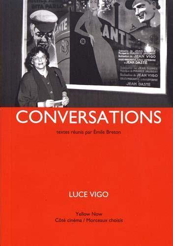 Luce Vigo Conversations