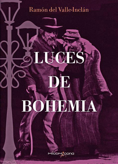Luces De Bohemia Clasica