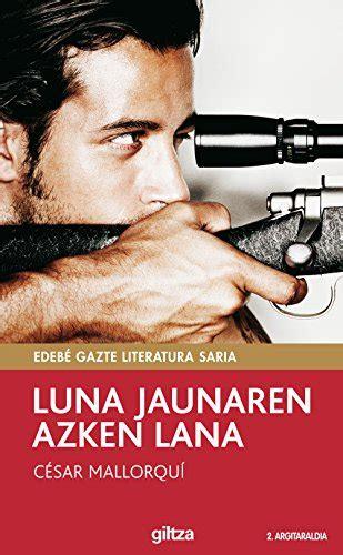 Luna Jaunaren Azken Lana Periskopioa Book 2 Basque Edition