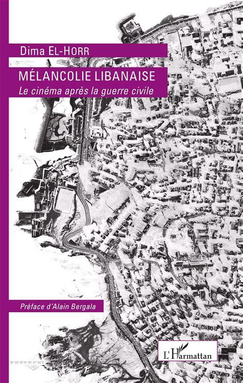 MÉLANCOLIE LIBANAISE: Le cinéma après la guerre civile