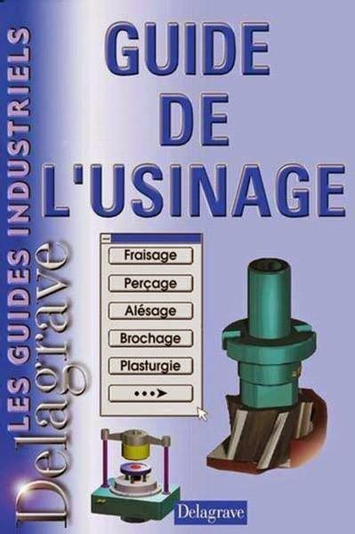 MAINTENANCE PREVENTIVE DANS LES ATELIERS D'USINAGE  GUIDE