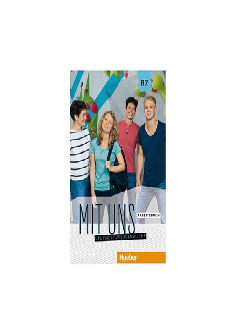 MIT UNS B2 Arbeitsbuch (ejerc.)