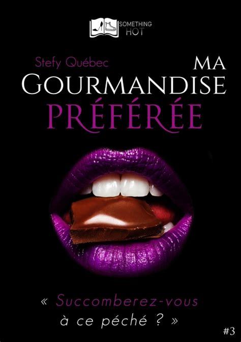 Ma Gourmandise Preferee Tome 3