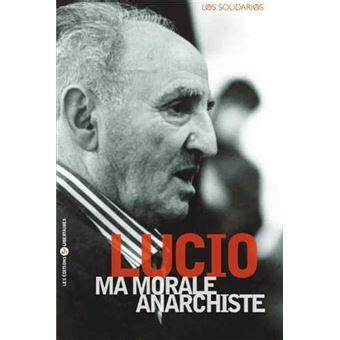 Ma Morale Anarchiste