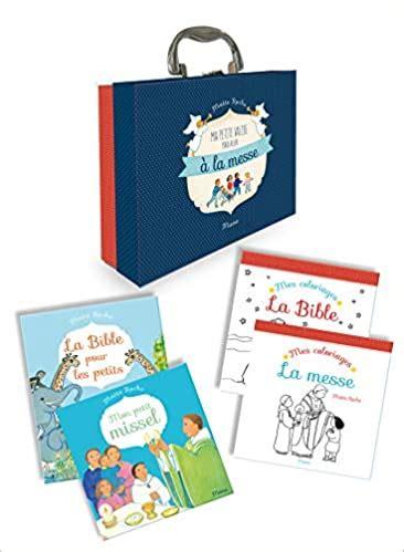 Ma Petite Valise Pour Aller A La Messe 4 Volumes Mon Petit Missel La Bible Pour Les Petits Mes Coloriages La Bible Mes Coloriages La Messe