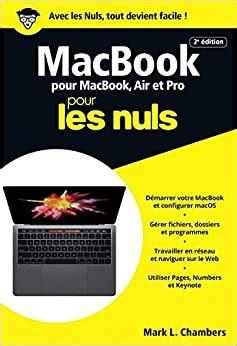 Macbook Pro Air Et Retina Pour Les Nuls Poche 2e Edition