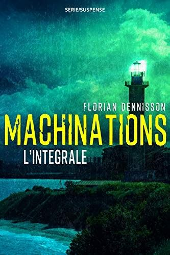 Machinations Thriller Andamp Suspense L Integrale
