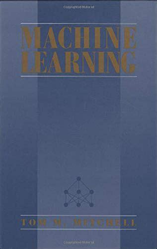 Machine Learning (McGraw-Hill Series in Computer Science)