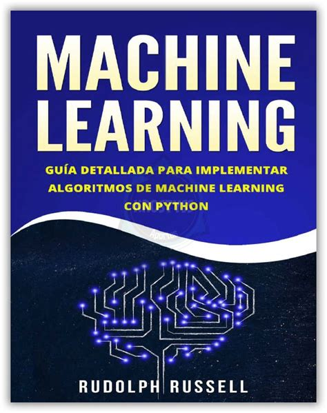Machine Learning Guia Paso A Paso Para Implementar Algoritmos De Machine Learning Con Python Machine Learning En Espanol Machine Learning In Spanish
