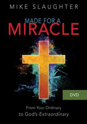 Made For A Miracle Dvd From Your Ordinary To God S Extraordinary