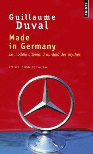 Made in Germany: Le modèle allemand au-delà des mythes (H.C. ESSAIS)