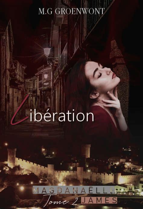 Magdanaelle James Tome 2 Liberation