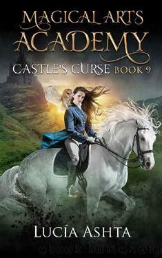 Magical Arts Academy 9 Castle S Curse English Edition
