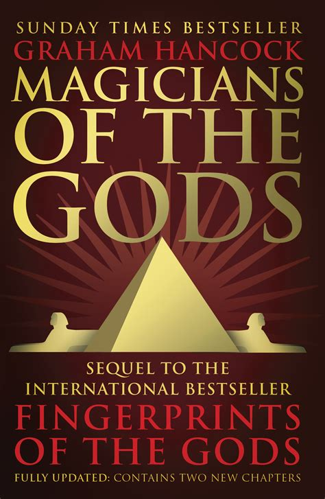 Magicians Of The Gods The Forgotten Wisdom Of Earths Lost Civilisation