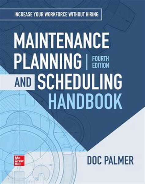 Maintenance Planning And Scheduling Handbook 4th Edition
