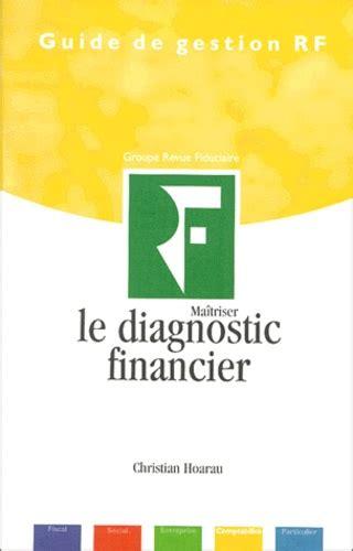 Maitriser Le Diagnostic Financier