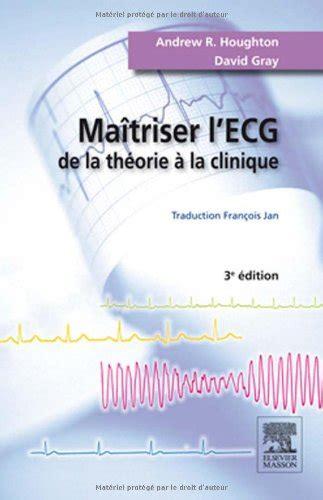 Maitriser Lecg De La Theorie A La Clinique
