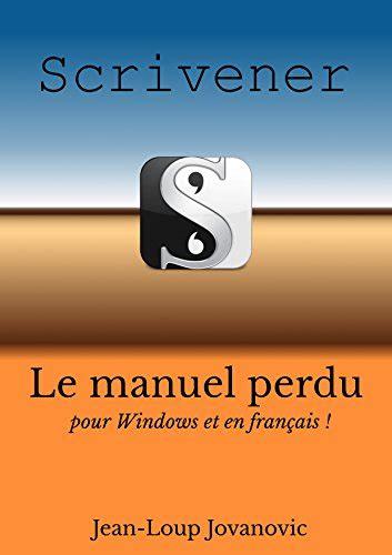 Maitriser Scrivener Pour Windows Le