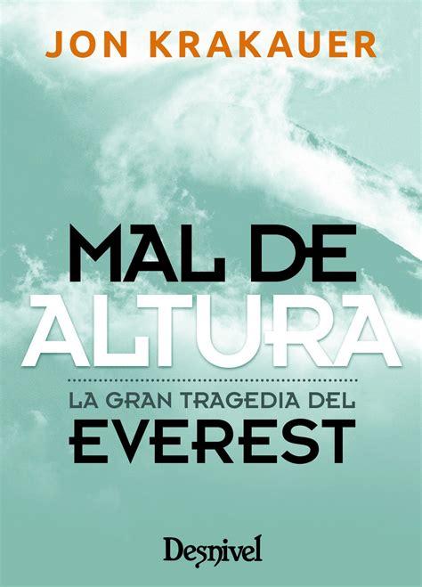 Mal De Altura La Gran Tragedia Del Everest Edicion De Bolsillo