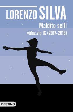 Maldito Selfi Vidas Zip Ix 2017 2018 Volumen Independiente
