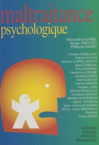 Maltraitance Psychologique Psychopedagogique