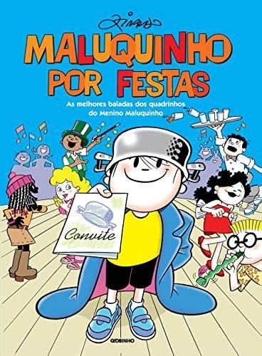 Maluquinho Por Festas Portuguese Edition