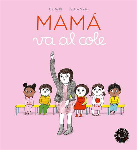Mama Va Al Cole