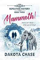 Mammoth Repeating History Book 3 English Edition