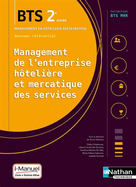 Management De L Entreprise Hoteliere Et Mercatique Des Services Mehms 2e Annee Bts Mhr
