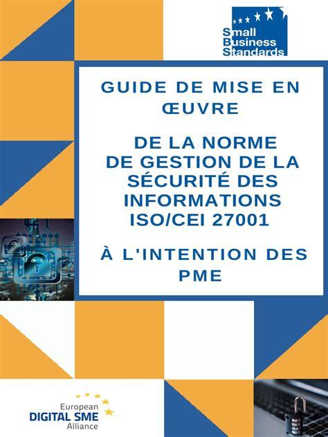 Management De La Securite De Linformation Implementation Iso 27001 Mise En Place Dun Smsi Et Audit De Certification