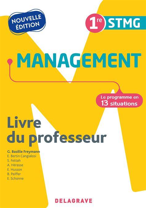 Management Des Organisations 1re Stmg Livre Du Professeur