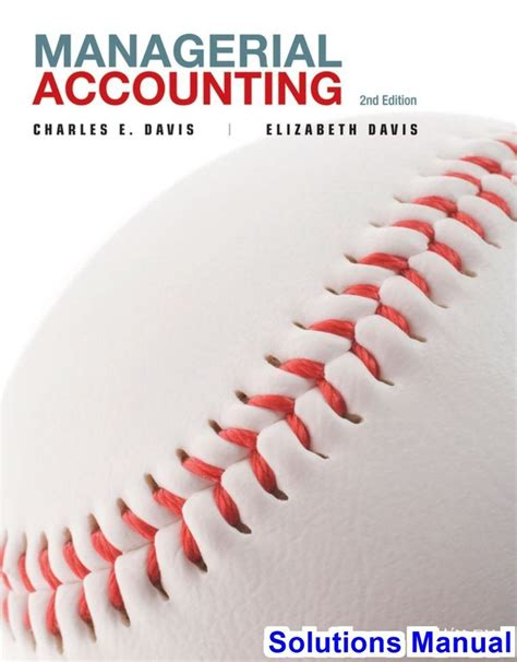 Managerial Accounting 2e Solutions Manual