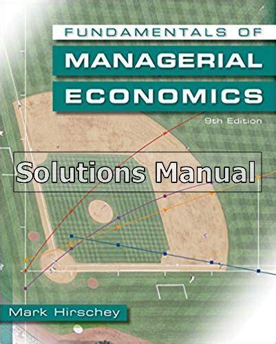 Managerial Economics Hirschey Solutions Manual