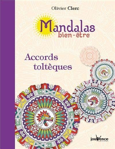 Mandalas Bien Etre Accords Tolteques