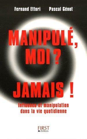 Manipule Moi Jamais