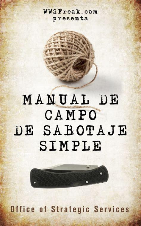 Manual De Campo De Sabotaje Simple Sin Censurar