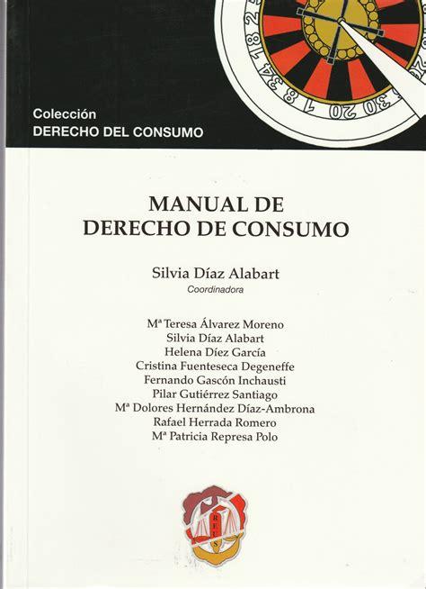 Manual De Derecho De Consumo Derecho Del Consumo