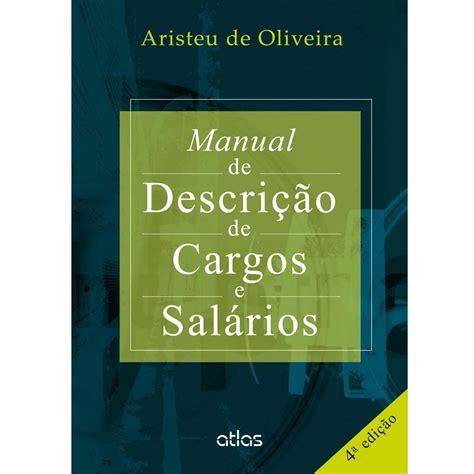 Manual De Descricao De Cargos E Salarios Aristeu De Oliveira