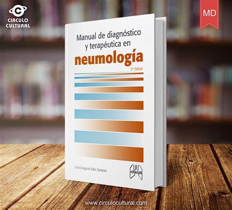 Manual De Diagnostico Y Terapeutica En Neumologia