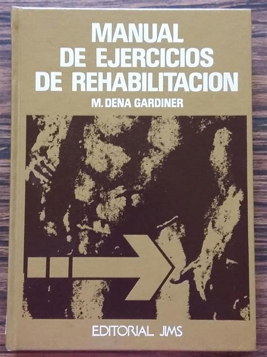 Manual De Ejercicios De Rehabilitacion Gardiner