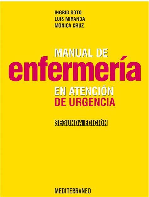 Manual De Enfermeria En Atencion De Urgencia