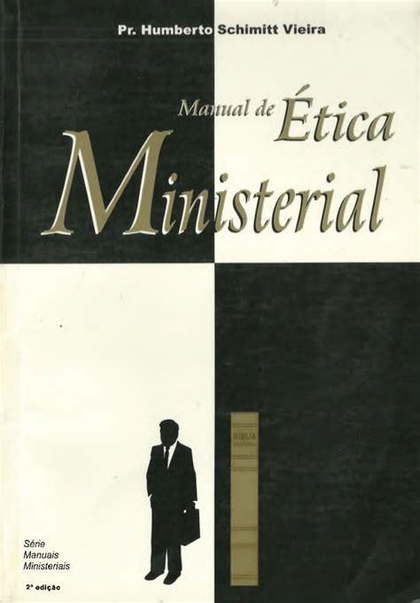 Manual De Etica Ministerial