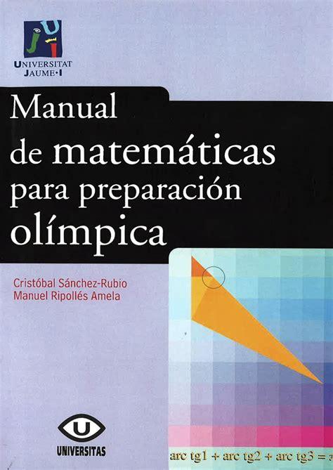 Manual De Matematicas Para Preparacion Olimpica