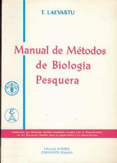 Manual De Metodos De Biologia Pesquera